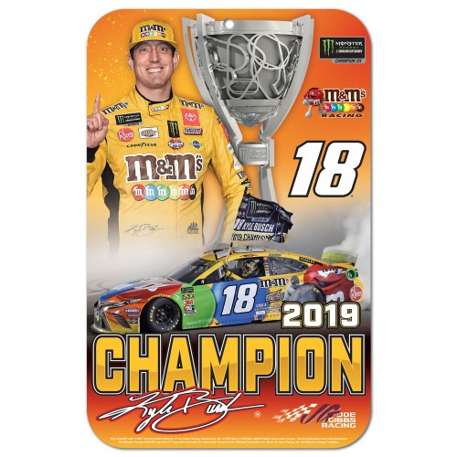 2019 Kyle Busch Monster Energy Series Champion plastic sign